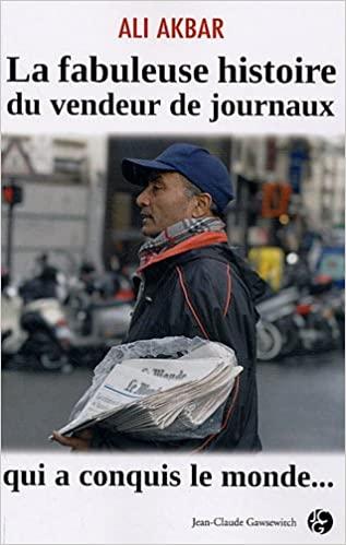 La fabuleuse histoire du vendeur de journaux qui a conquis le monde